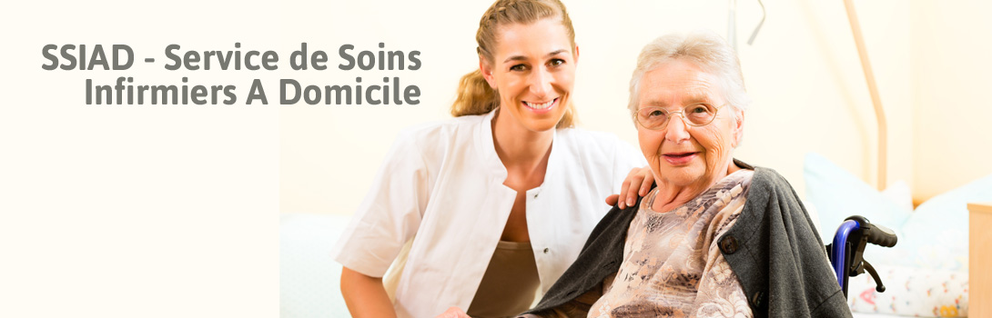 Service de Soins Infirmiers A Domicile (SSIAD)